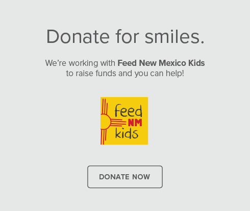 Rio Rancho Modern Dentistry and Orthodontics - Donate for smiles.